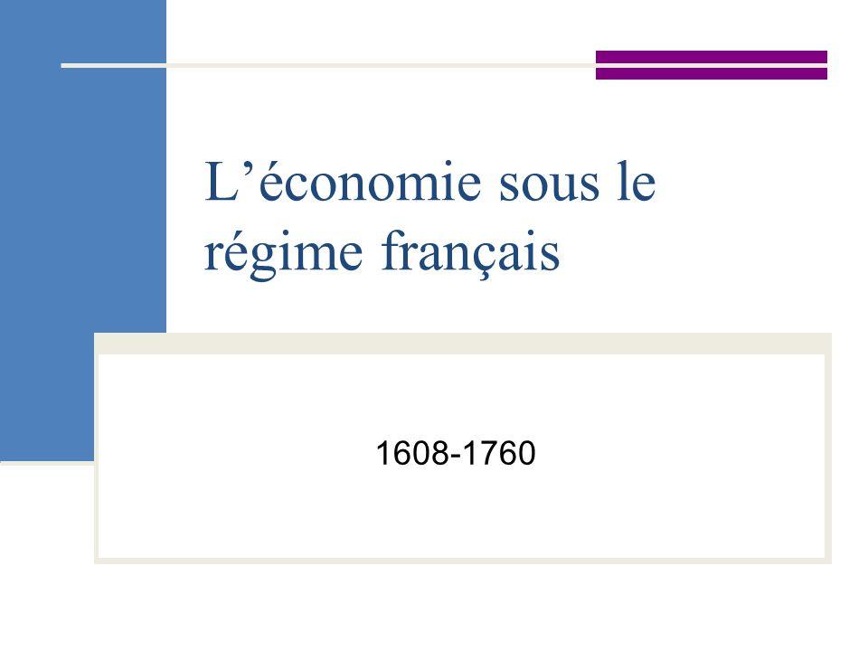 L'économie sous le régime français