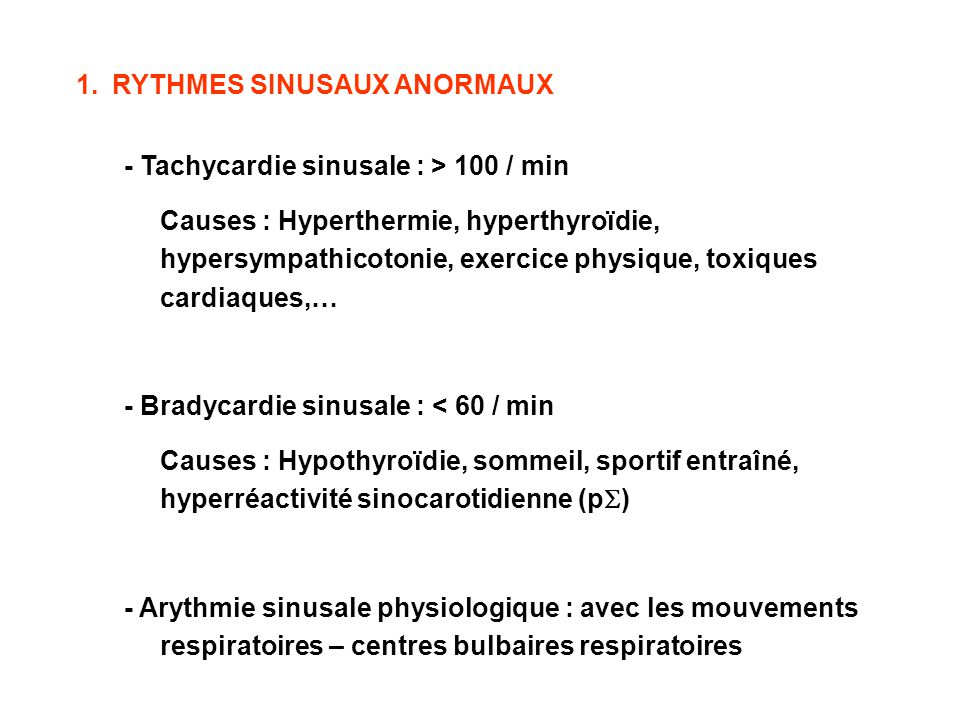 RYTHMES SINUSAUX ANORMAUX