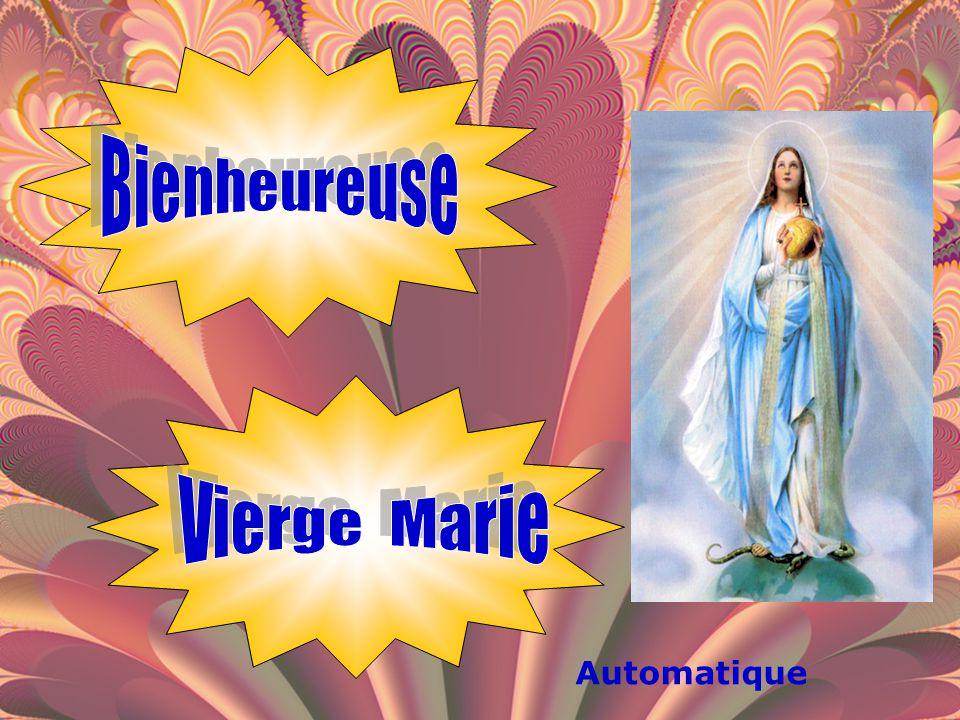 Bienheureuse Vierge Marie Automatique