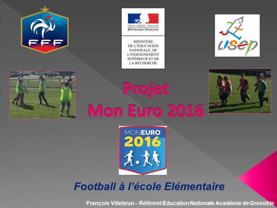 Projet Mon Euro 2016 Football à l'école Elémentaire