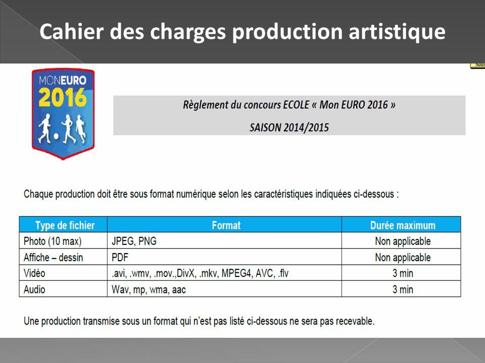 Cahier des charges production artistique