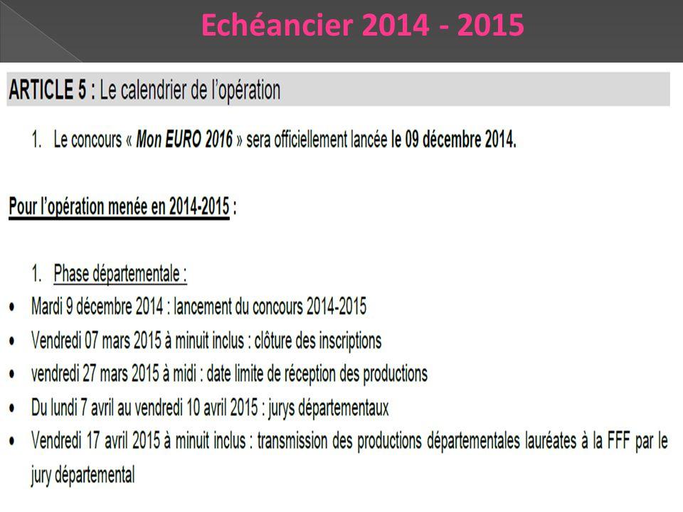 Echéancier 2014 - 2015