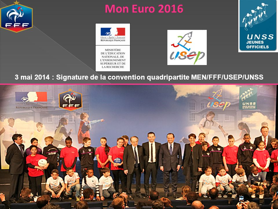 Mon Euro mai 2014 : Signature de la convention quadripartite MEN/FFF/USEP/UNSS.