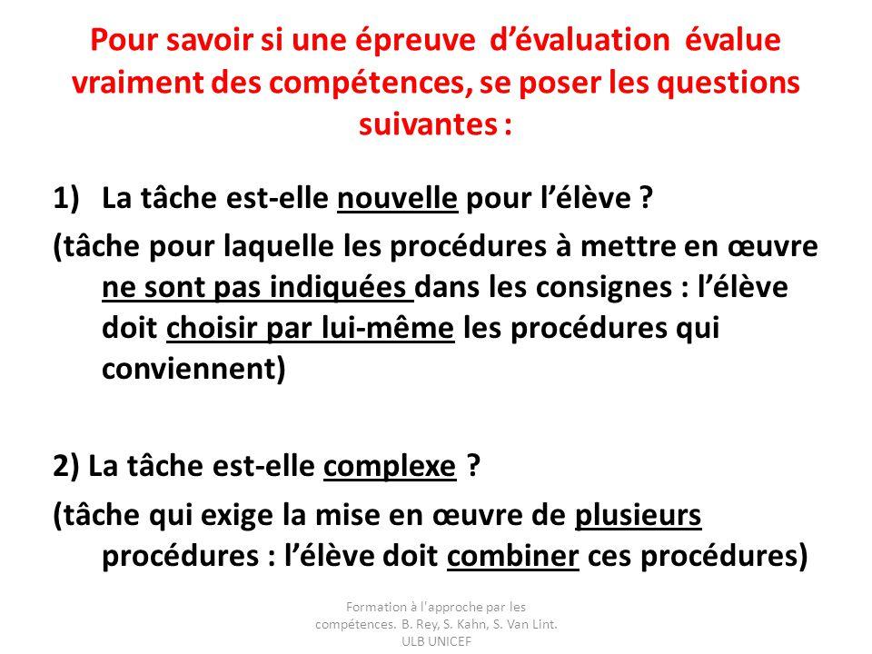 Pour savoir si une épreuve d'évaluation évalue vraiment des compétences, se poser les questions suivantes :