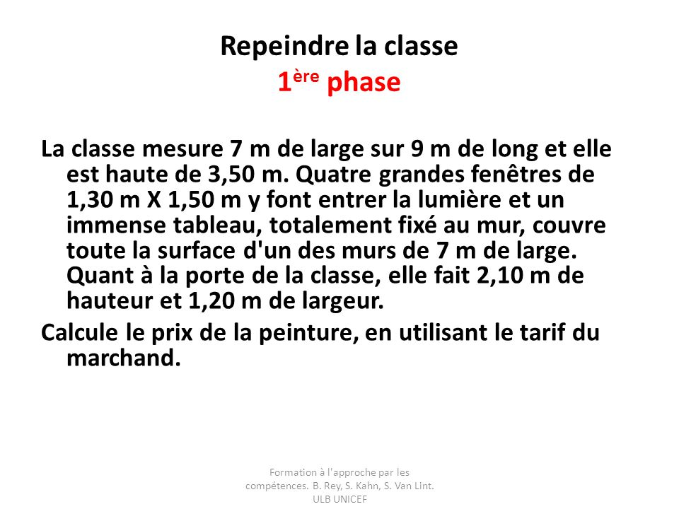 Repeindre la classe 1ère phase