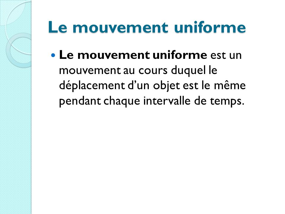 Le mouvement uniforme