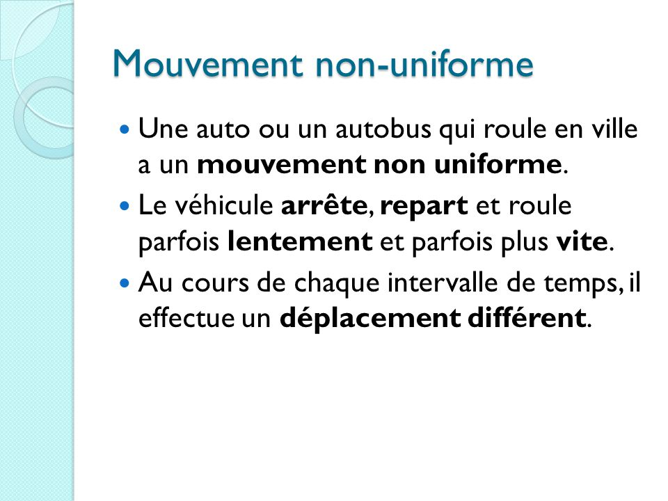 Mouvement non-uniforme