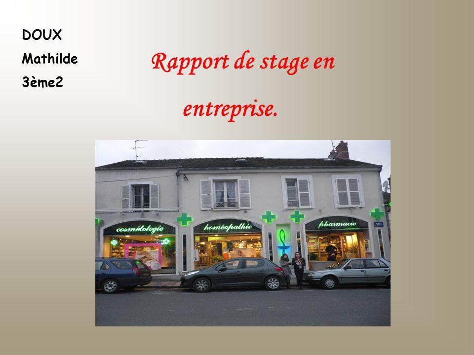 DOUX Mathilde 3ème2 Rapport de stage en entreprise.