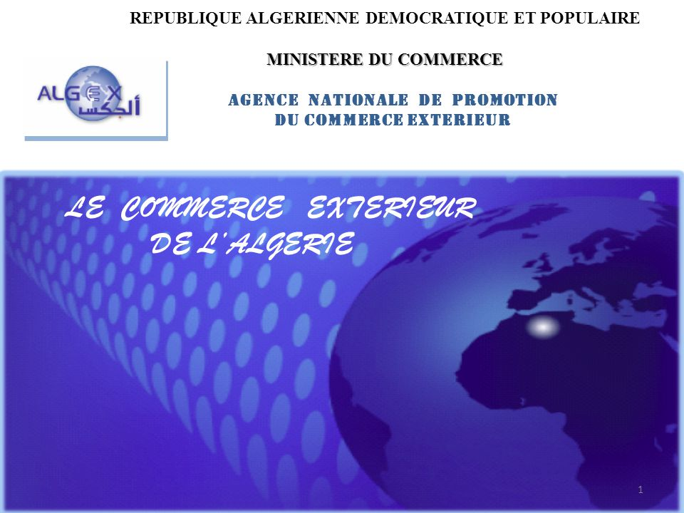 Le commerce exterieur de l algerie ppt t l charger for Ministere du commerce exterieur