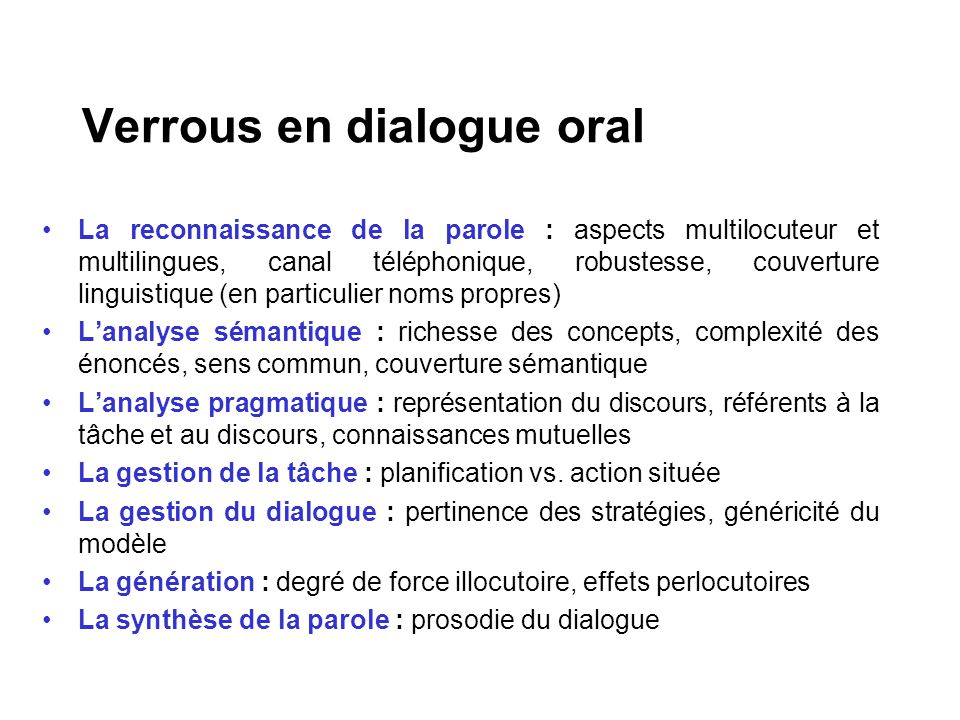 dialogue for oral Model for effective oral language instruction is outlined in this booklet it consists of five components current and future dialogues (otto, 2006) the obvious partner to participating in talk is the ability to listen conversation is a two way.