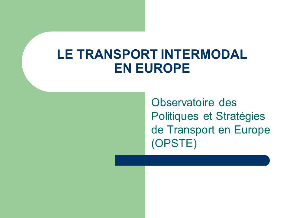 LE TRANSPORT INTERMODAL EN EUROPE