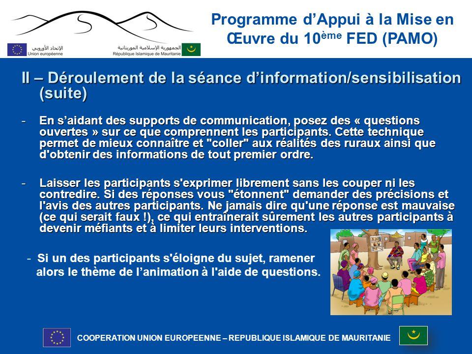 II – Déroulement de la séance d'information/sensibilisation (suite)