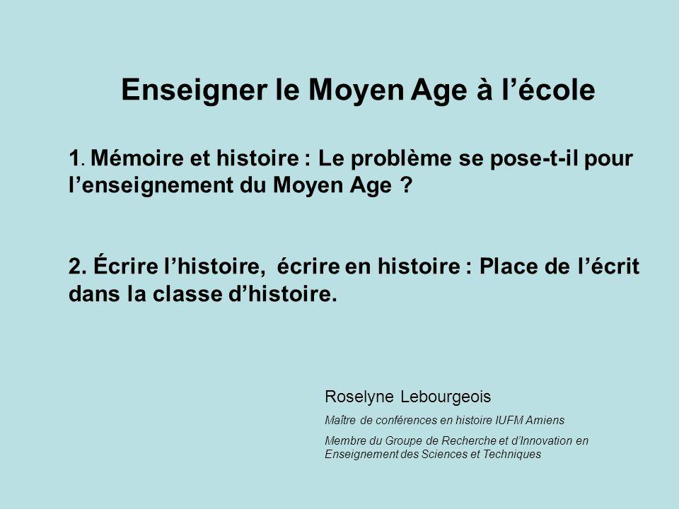 Enseigner le Moyen Age à l'école