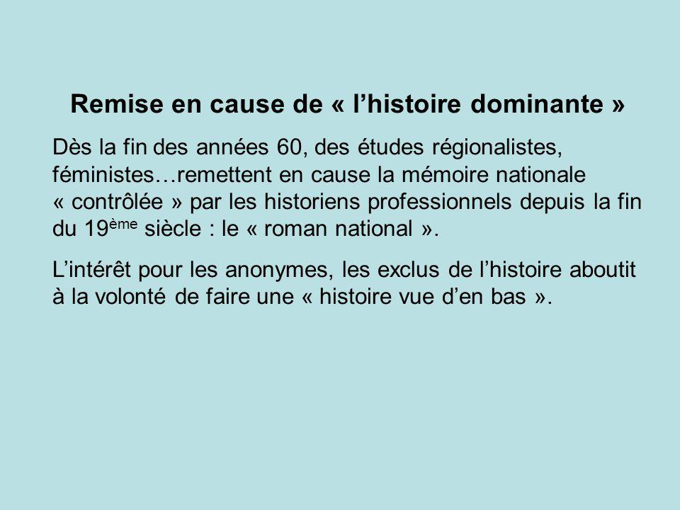Remise en cause de « l'histoire dominante »
