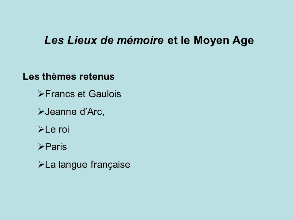 Les Lieux de mémoire et le Moyen Age