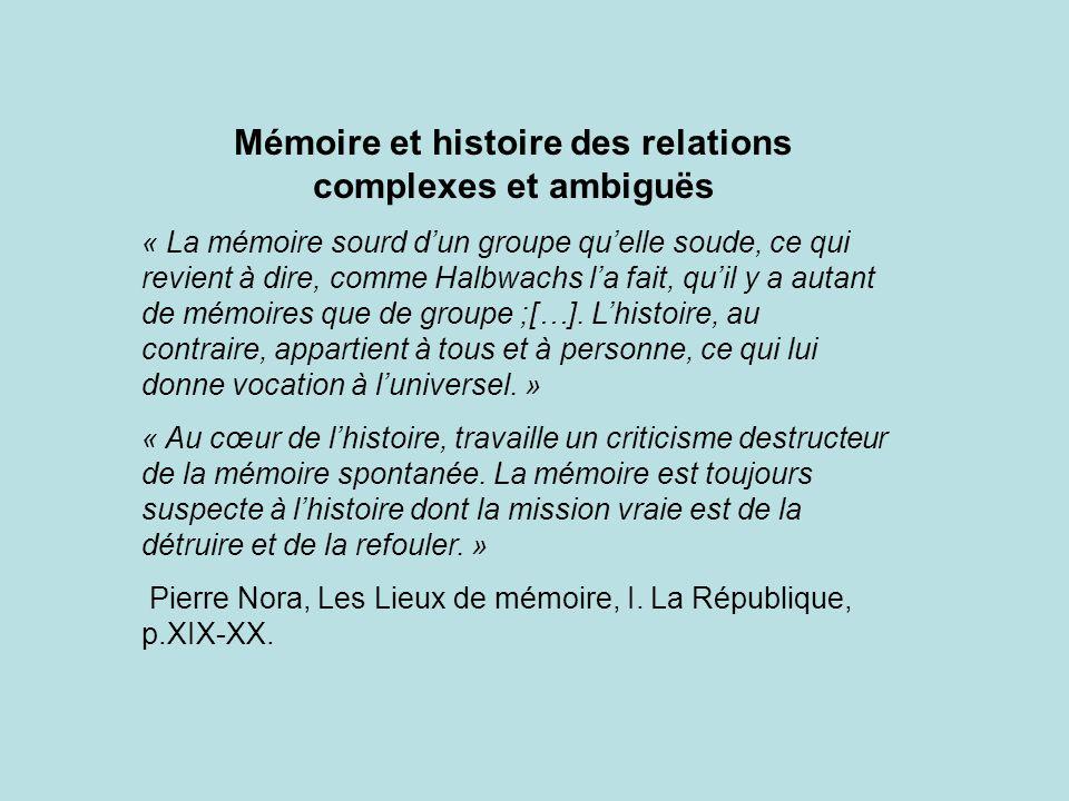 Mémoire et histoire des relations complexes et ambiguës
