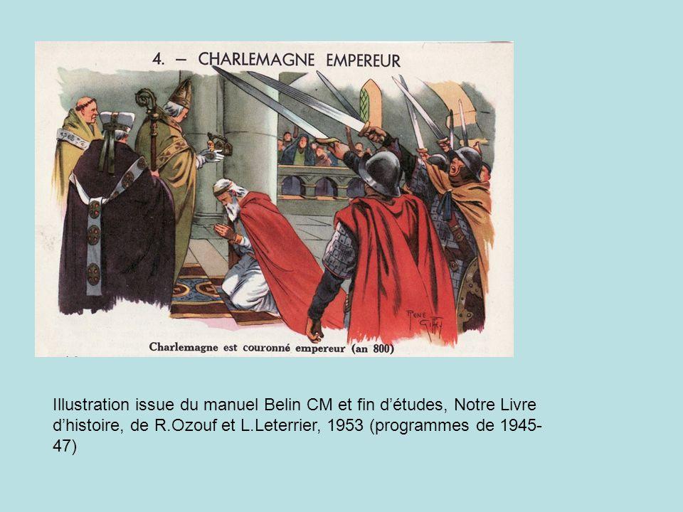Illustration issue du manuel Belin CM et fin d'études, Notre Livre d'histoire, de R.Ozouf et L.Leterrier, 1953 (programmes de 1945-47)