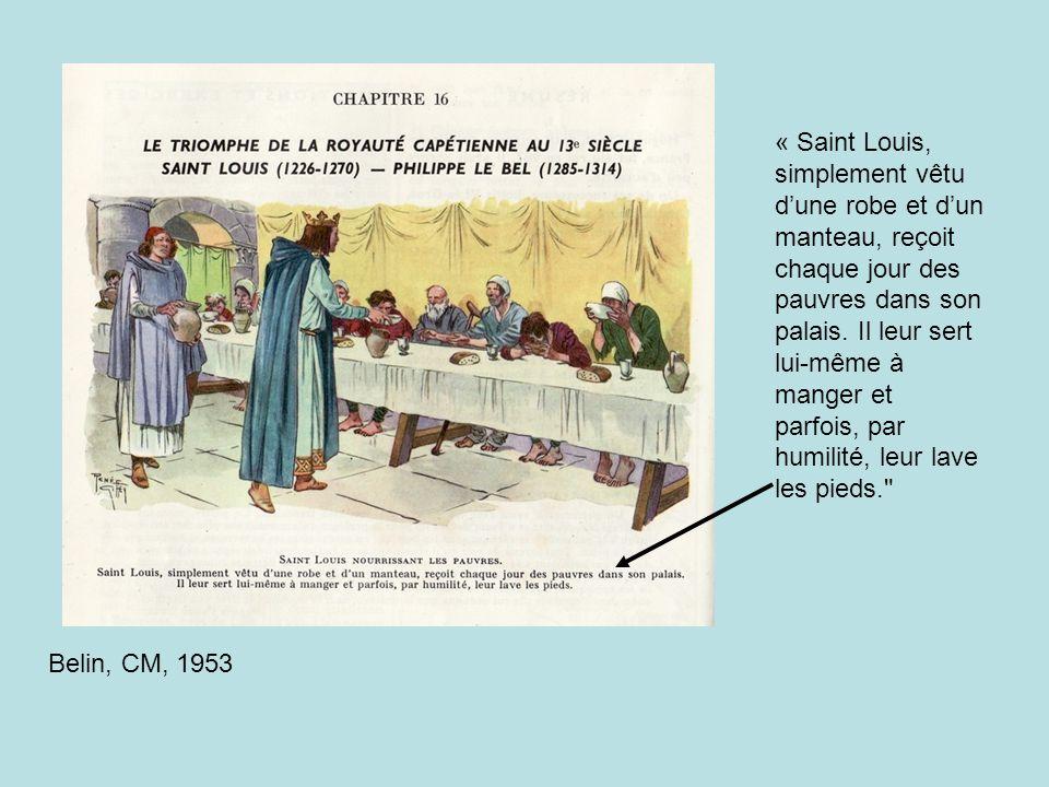 « Saint Louis, simplement vêtu d'une robe et d'un manteau, reçoit chaque jour des pauvres dans son palais. Il leur sert lui-même à manger et parfois, par humilité, leur lave les pieds.