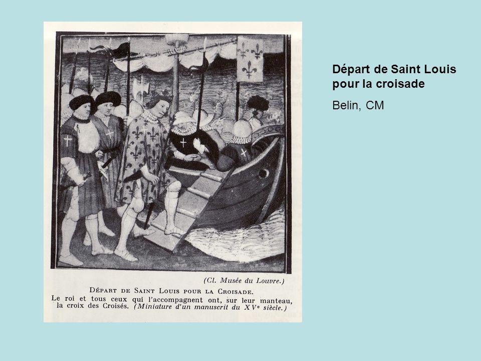Départ de Saint Louis pour la croisade