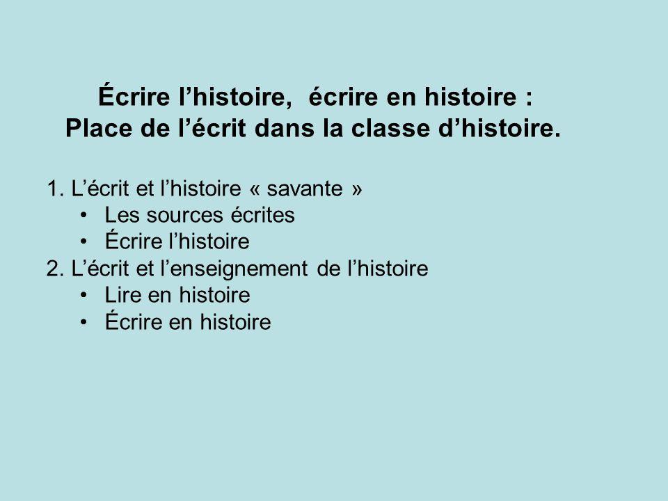 Place de l'écrit dans la classe d'histoire.