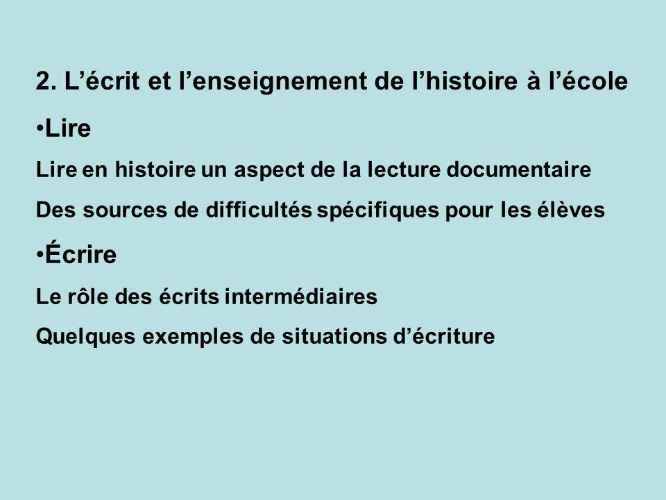 2. L'écrit et l'enseignement de l'histoire à l'école Lire