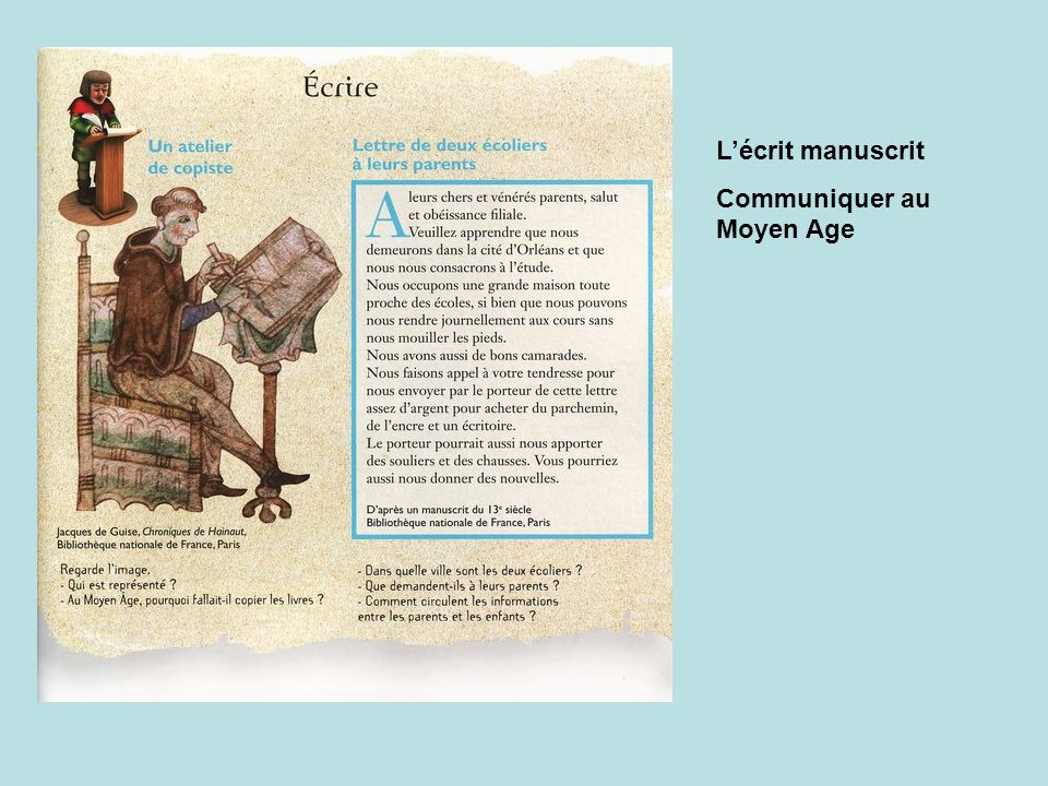 L'écrit manuscrit Communiquer au Moyen Age