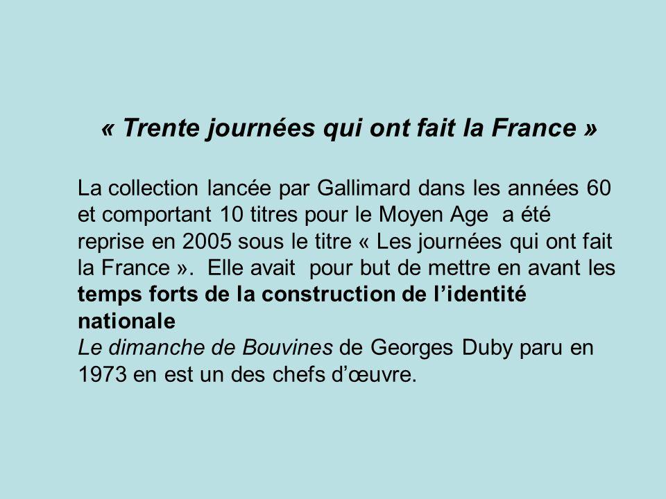 « Trente journées qui ont fait la France »