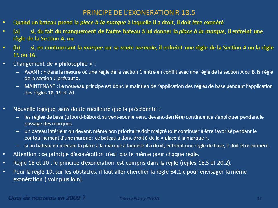 PRINCIPE DE L'EXONERATION R 18.5