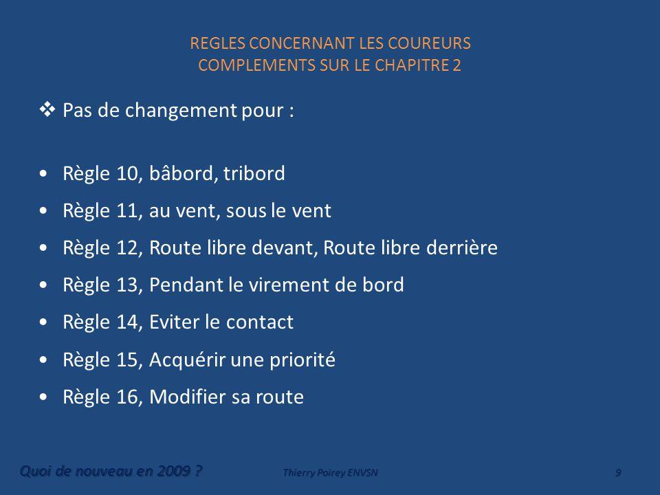 REGLES CONCERNANT LES COUREURS COMPLEMENTS SUR LE CHAPITRE 2