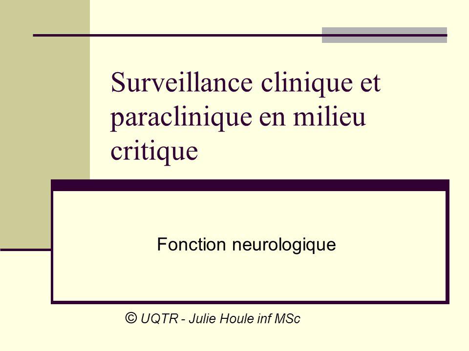Surveillance clinique et paraclinique en milieu critique