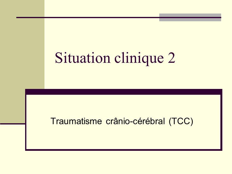 Traumatisme crânio-cérébral (TCC)
