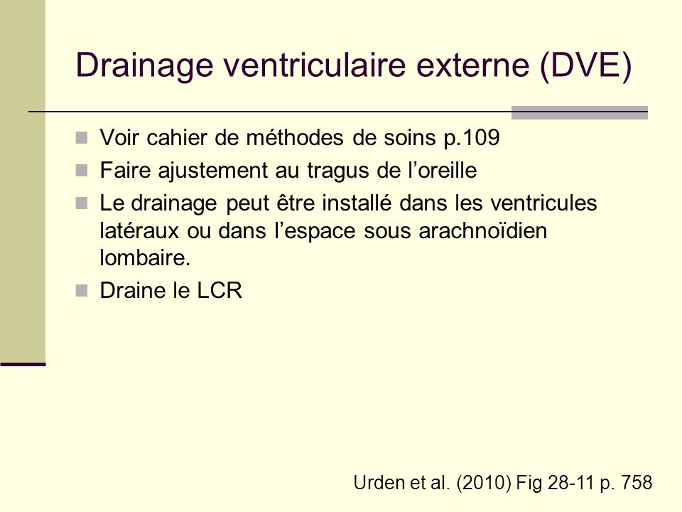 Drainage ventriculaire externe (DVE)