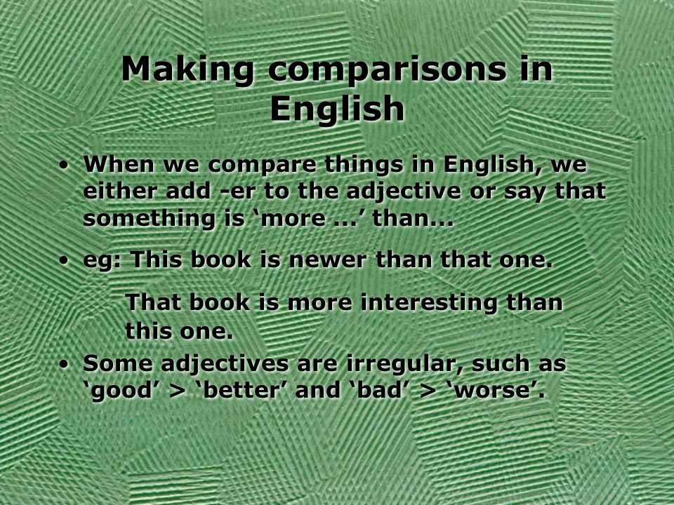 Making comparisons in English
