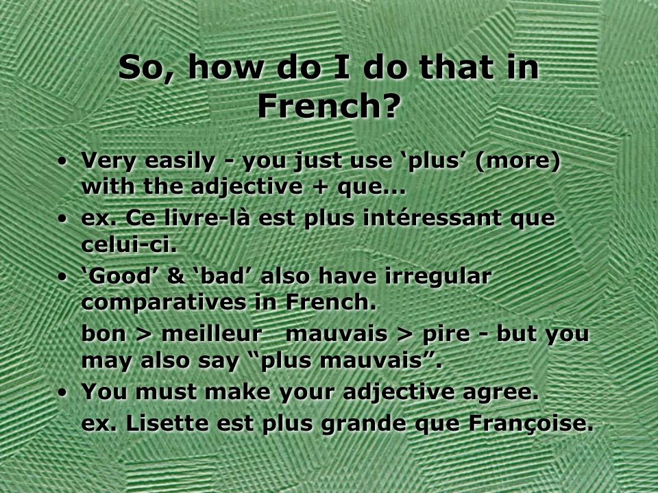 So, how do I do that in French