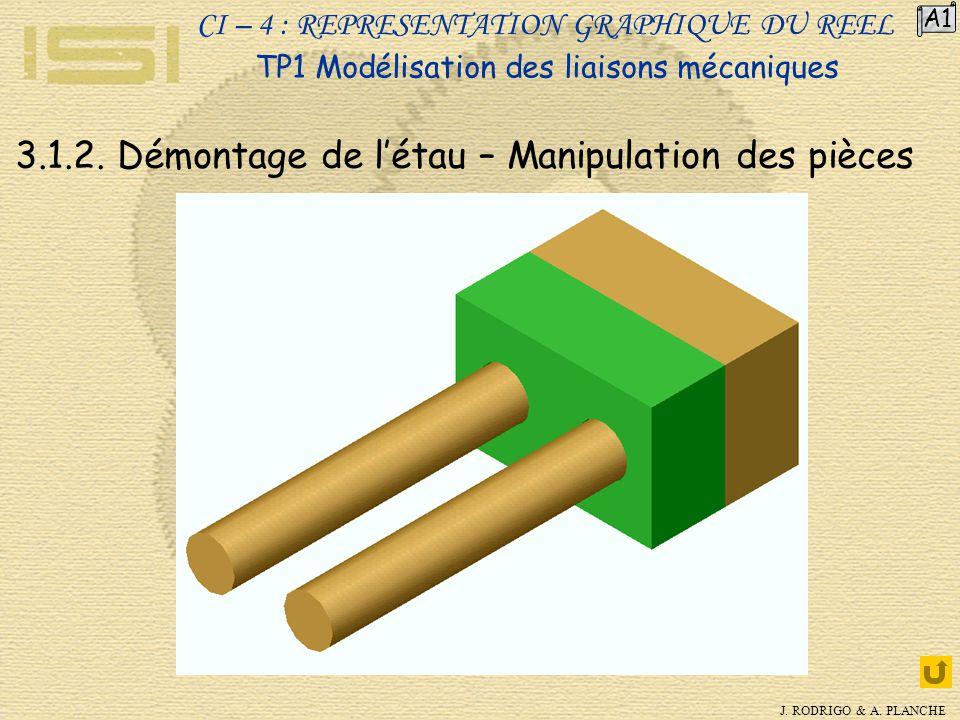 3.1.2. Démontage de l'étau – Manipulation des pièces