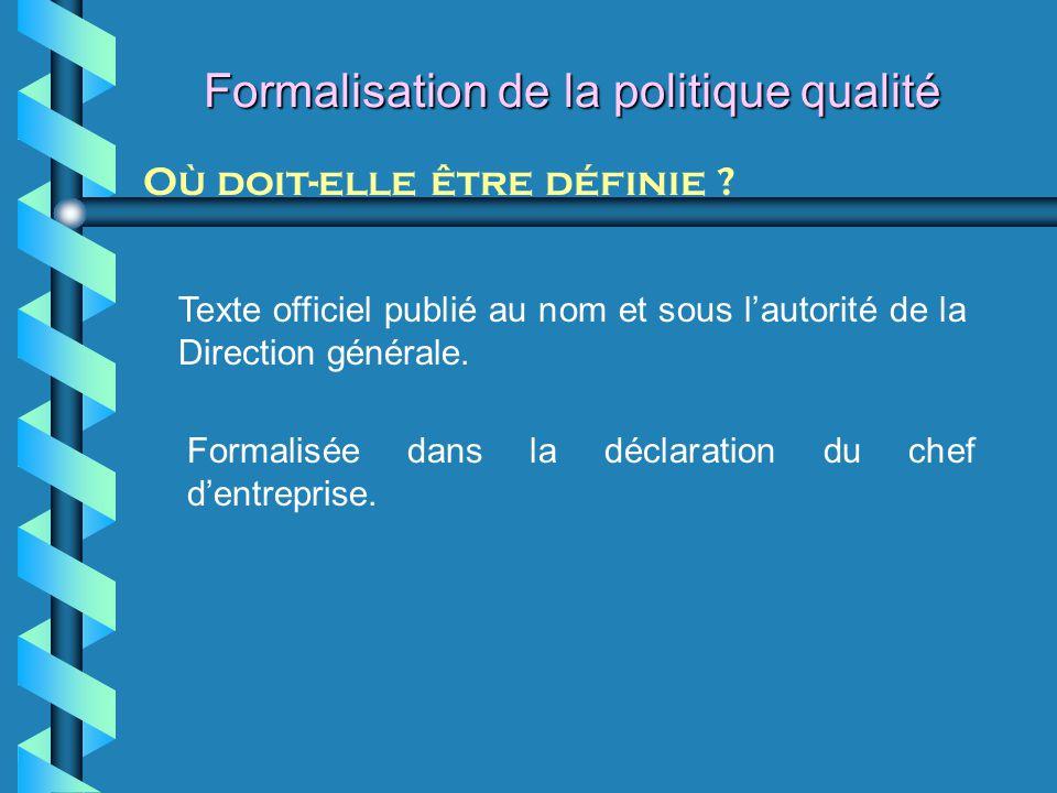 Formalisation de la politique qualité