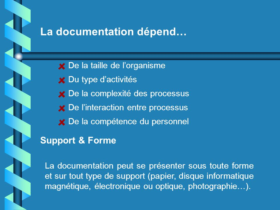 La documentation dépend…