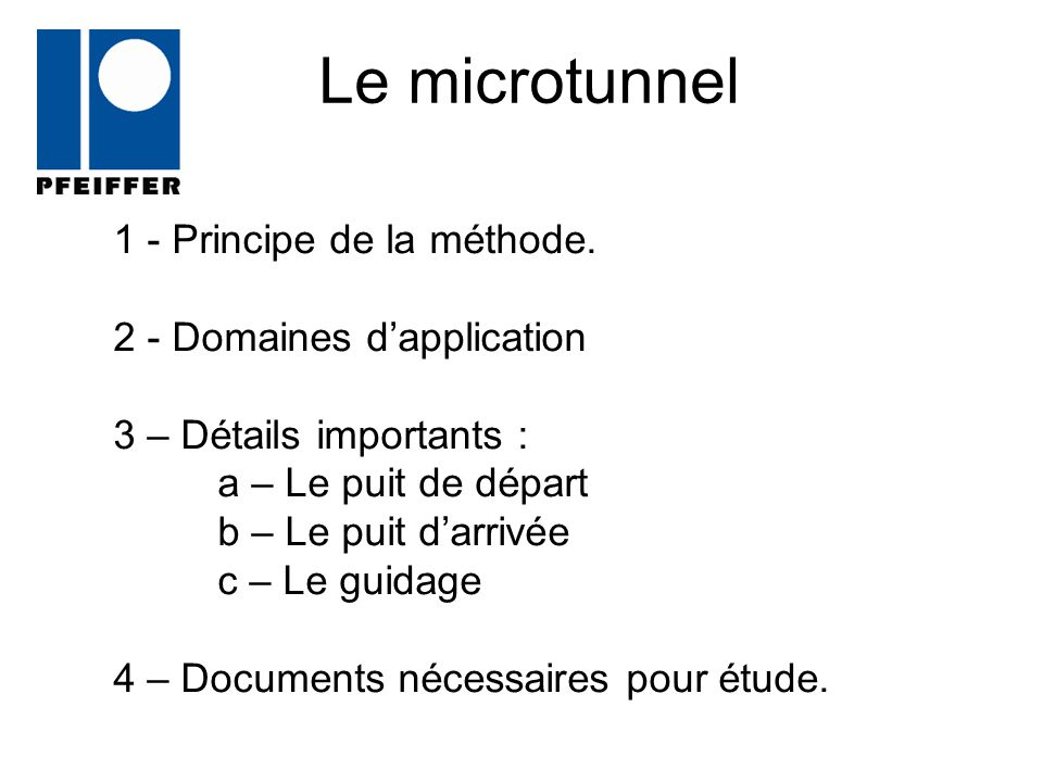 Le microtunnel 1 - Principe de la méthode. 2 - Domaines d'application