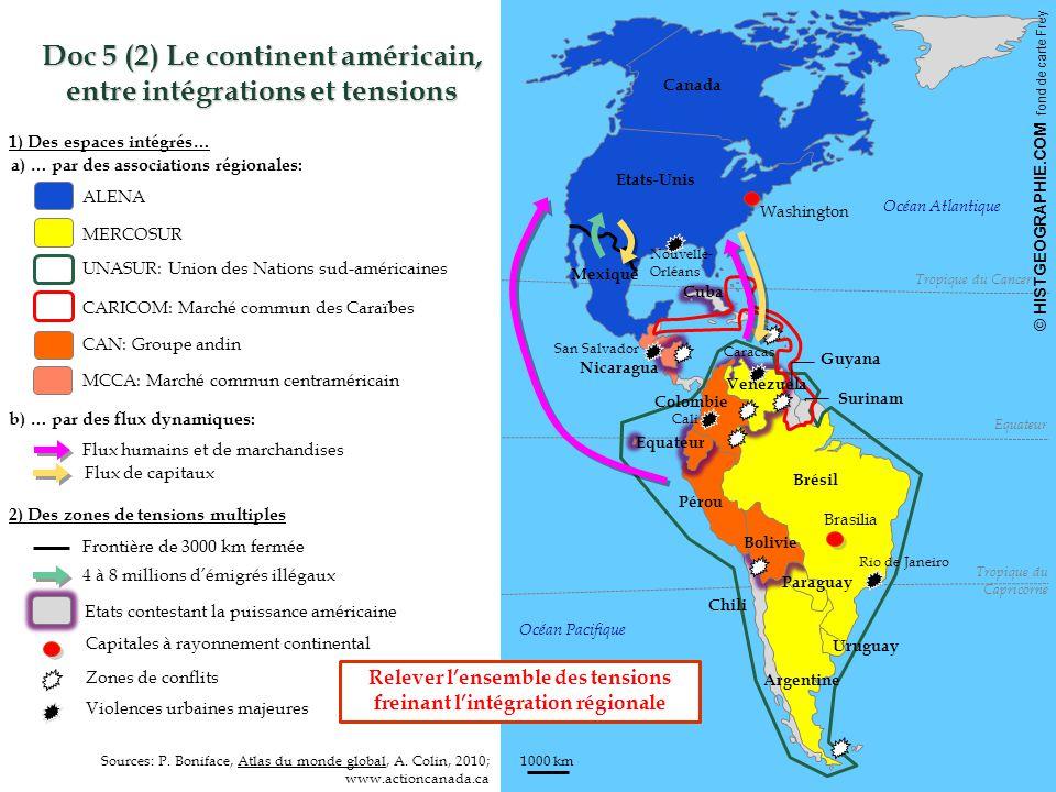 Doc 5 (2) Le continent américain, entre intégrations et tensions