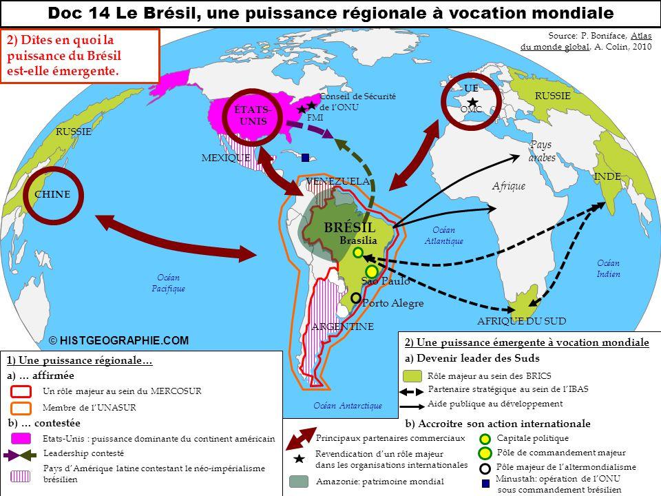 Doc 14 Le Brésil, une puissance régionale à vocation mondiale