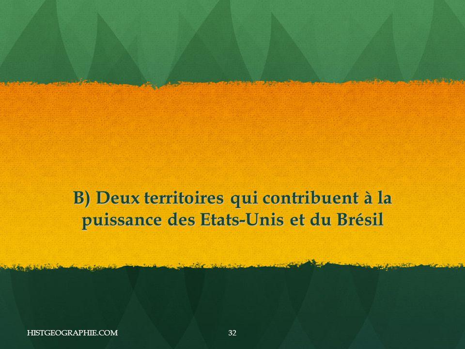 B) Deux territoires qui contribuent à la puissance des Etats-Unis et du Brésil