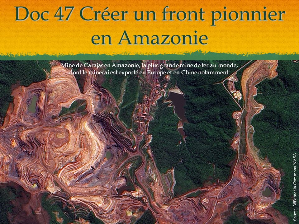 Doc 47 Créer un front pionnier en Amazonie