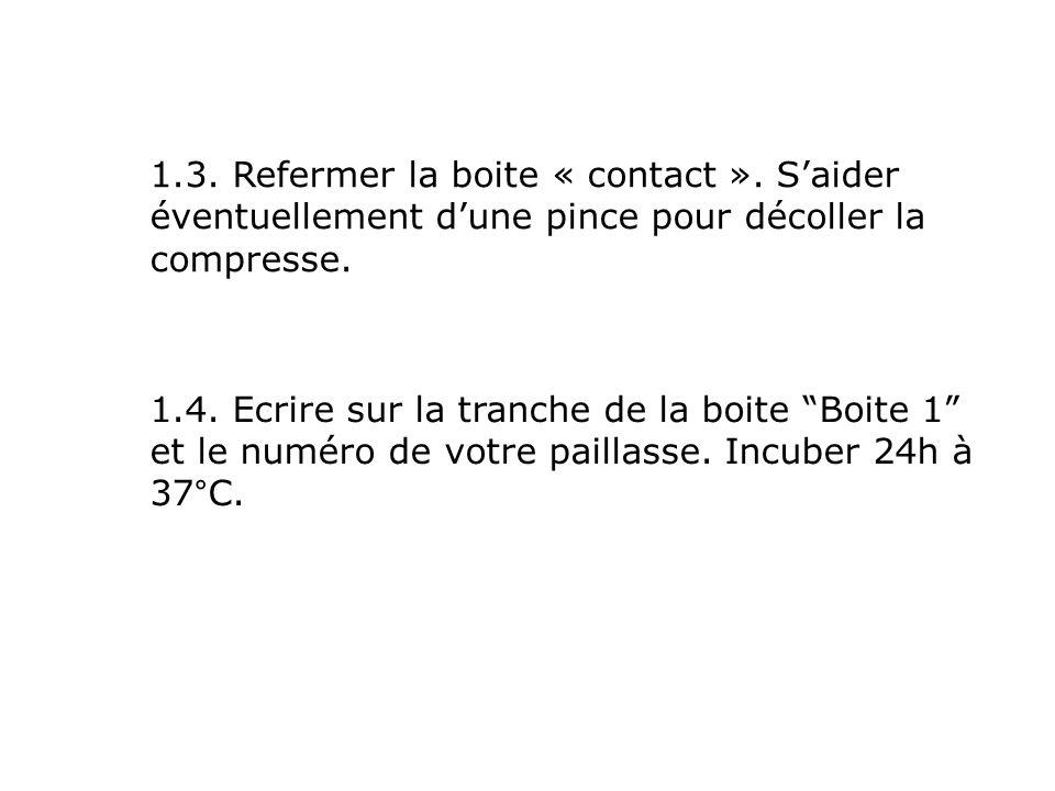 1. 3. Refermer la boite « contact »