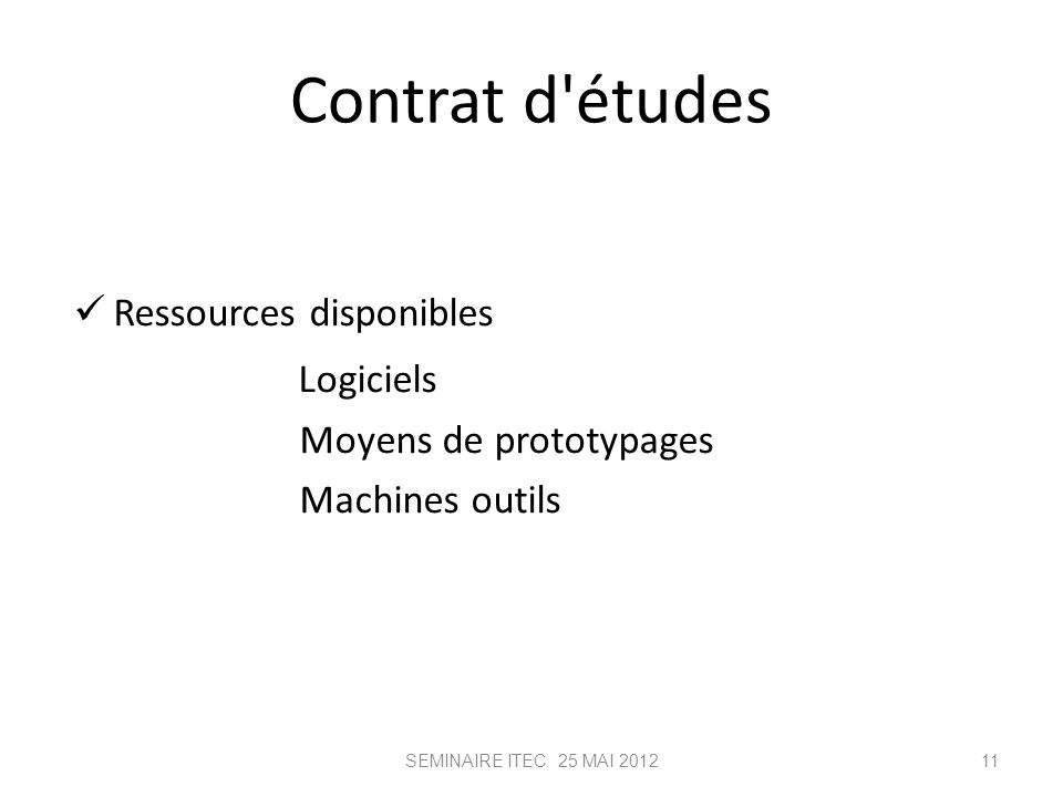 Contrat d études Logiciels Ressources disponibles