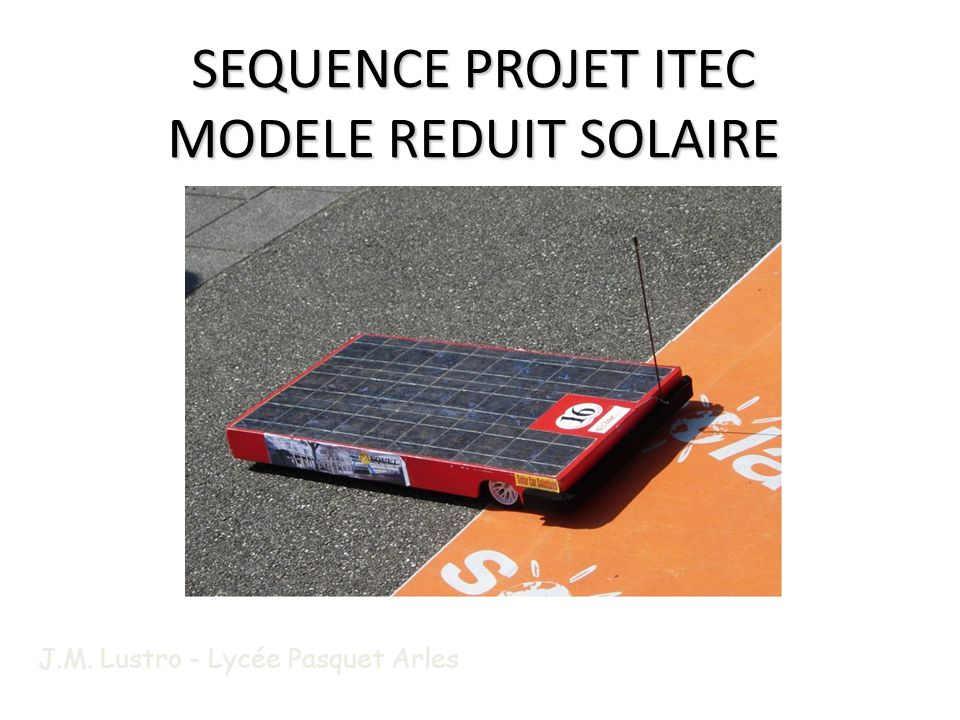SEQUENCE PROJET ITEC MODELE REDUIT SOLAIRE