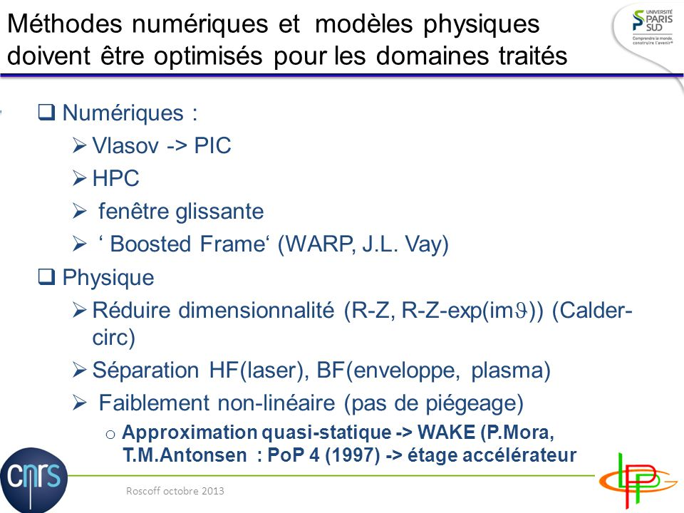 Mod lisation de l acc l ration laser plasma multi tages for Fenetre glissante