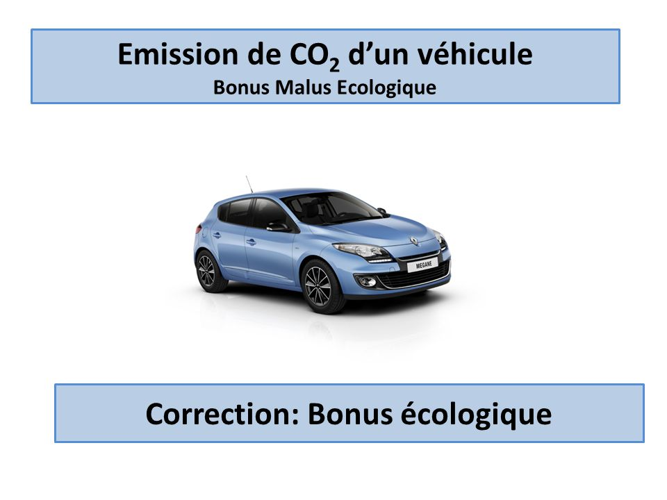 emission de co2 d un v hicule bonus malus ecologique ppt t l charger. Black Bedroom Furniture Sets. Home Design Ideas