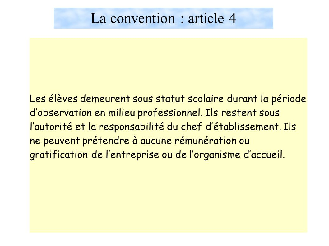 La convention : article 4