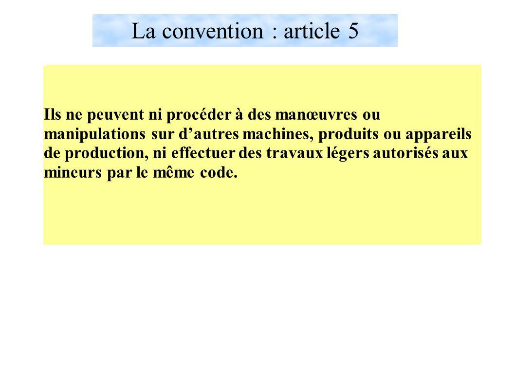 La convention : article 5