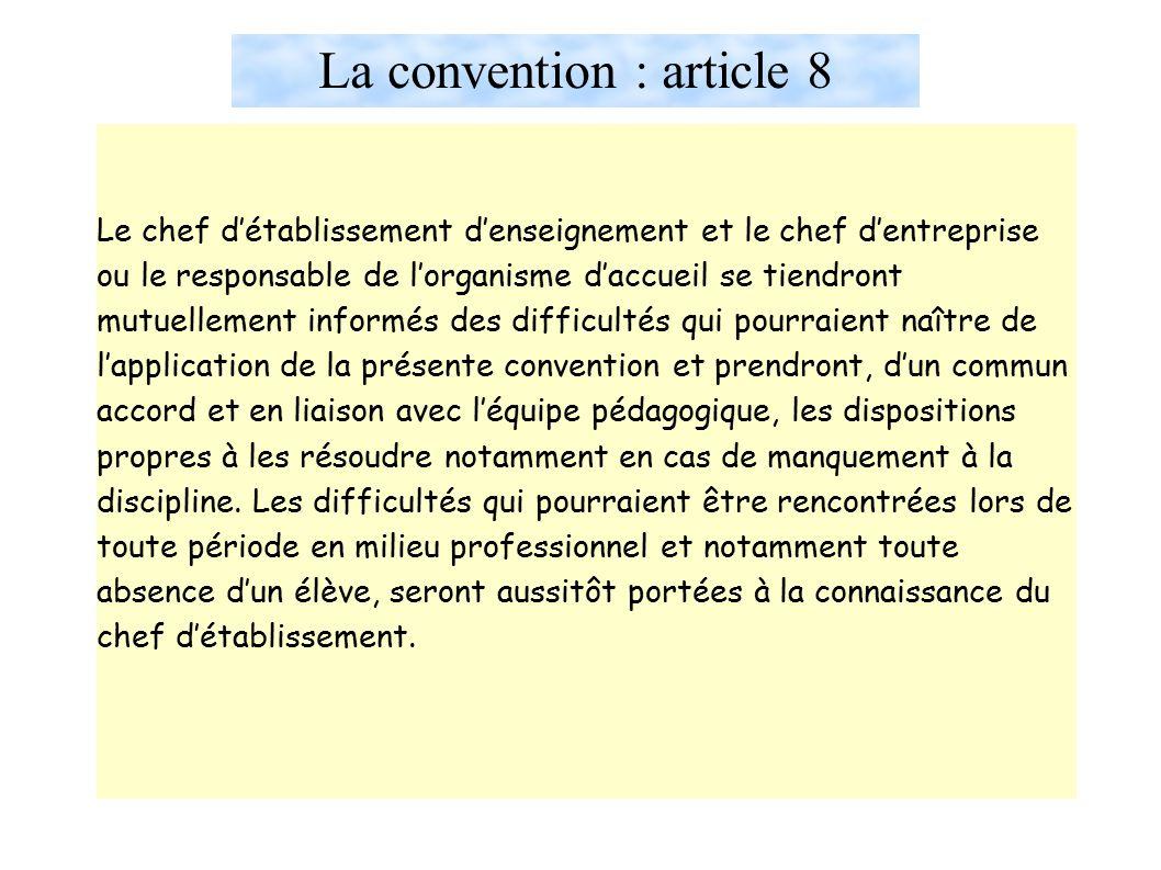 La convention : article 8